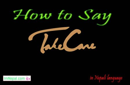 How to Say Take Care of Yourself in Nepali Language learning online through english