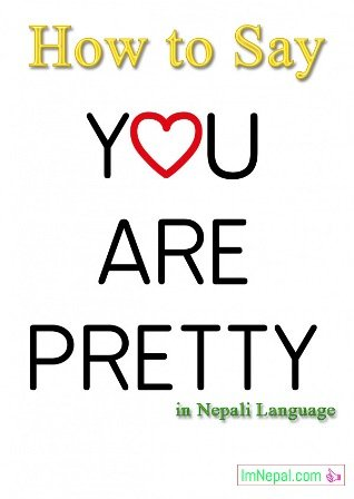 How to say you are pretty in the Nepali language - learning nepali language through english language