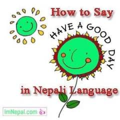 how to say have a good day in Nepali language - learning nepali language through english language